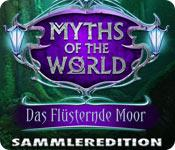 download Myths of the World-Das Fluesternde Moor Sammleredition-WBD