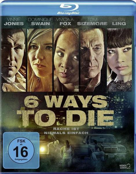 download 6.Ways.to.Die.Rache.ist.niemals.einfach.2015.German.DTS-HD.DL.1080p.BluRay.AVC.REMUX-CiNEDOME