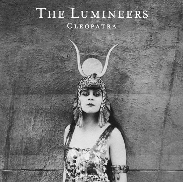 The Lumineers - Cleopatra (Deluxe Edition) (2016)
