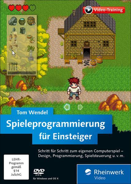 download Rheinwerk.Tom.Wendel.Spieleprogrammierung.fuer.Einsteiger.German-RESTORE