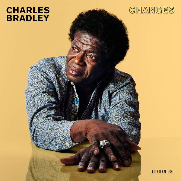 Charles Bradley - Changes (2016)
