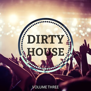 Va-Dirty House  Vol 3 (Awesome Selection Of Modern Club House)-Web-2016-iHr