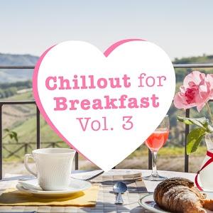 Va-Chillout For Breakfast Vol 3-Web-2016-iHr