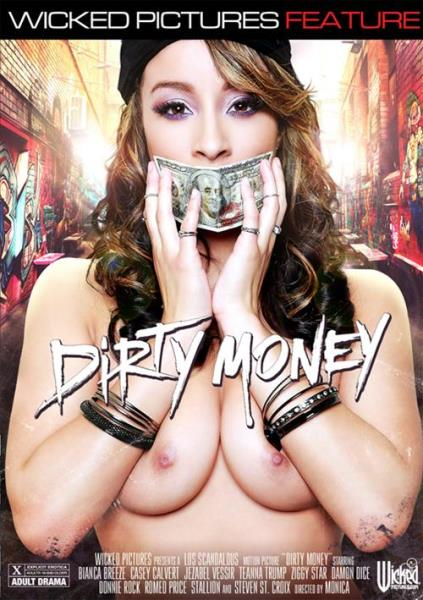 Wicked Pictures - Dirty Money (WEBRip, HD, 720p) 2016