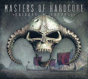 Masters Of Hardcore Chapter XXXVIII - Raiders Of Rampage (2016)