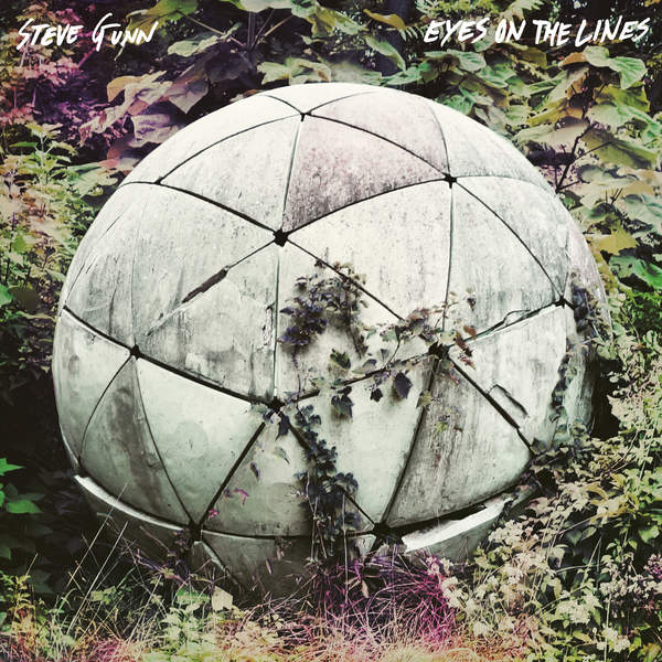 Steve Gunn - Eyes on the Lines (2016)