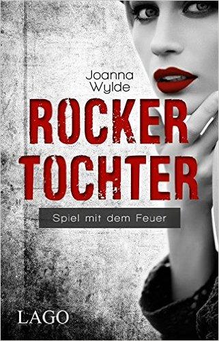 Wylde, Joanna - Reapers Motorcycle Club 3 - Rockertochter
