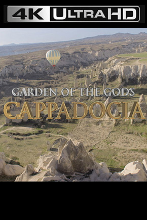 Garden.of.the.Gods.Cappadocia.2013.2160p.UHDTV.AAC2.0.HEVC-ULTRAHDCLUB