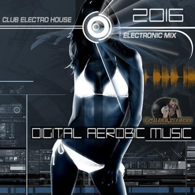 Digital Aerobic Music (2016)