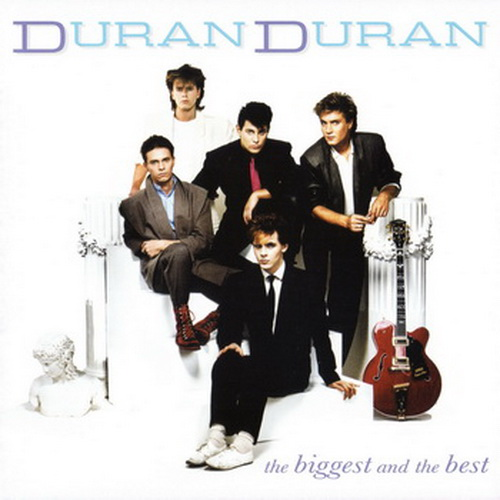 3enl6qls - Duran Duran - The Biggest and The Best (2012)