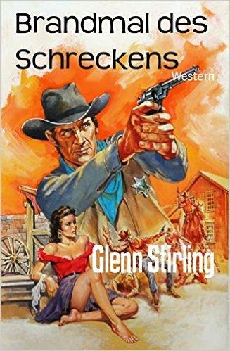 Stirling, Glenn - Brandmal des Schreckens