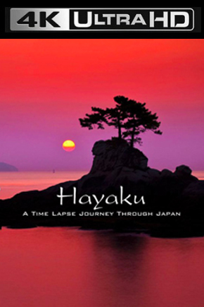 Hayaku.A.Time.Lapse.Journey.Through.Japan.2014.2160p.UHDTV.AAC2.0.HEVC-ULTRAHDCLUB