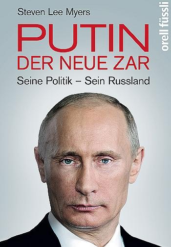 Putin - der neue Zar - Seine Politik - Sein Russland
