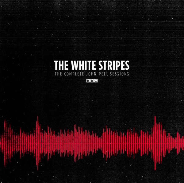 The White Stripes - The Complete John Peel Sessions (2016)