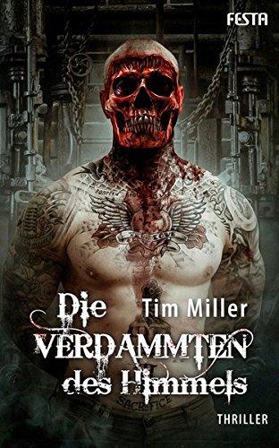 Miller, Tim - Die Verdammten des Himmels