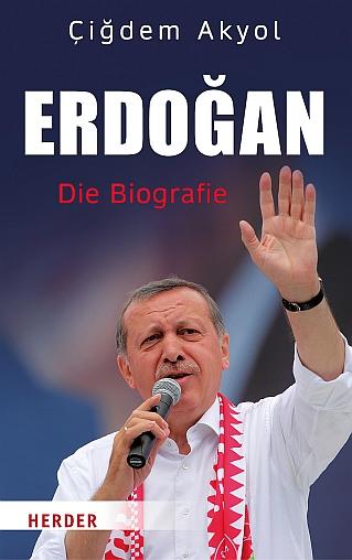 Erdogan - Die Biografie