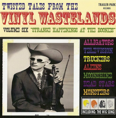 Twisted Tales From The Vinyl Wastelands Vol.6-9 (2006)