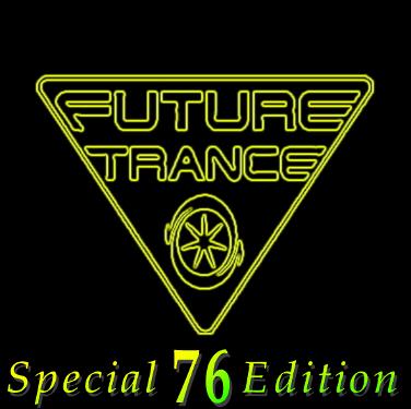 Future Trance Vol. 76 Special Edition (2016)