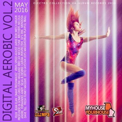 Digital Aerobic: Electro House Vol.2 (2016)