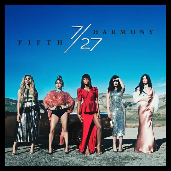 Fifth Harmony - 7/27 (2016)