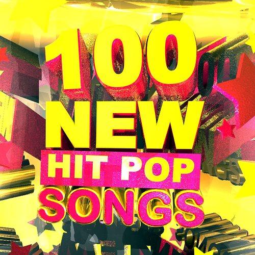 100 New Hit Pop Songs (2016)
