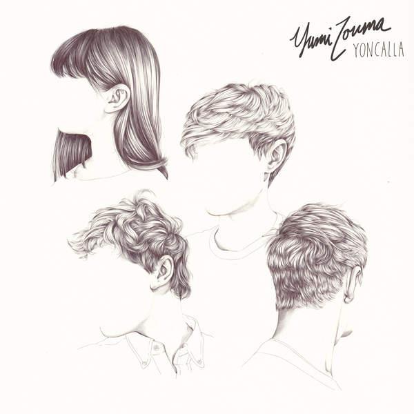 Yumi Zouma - Yoncalla (2016)
