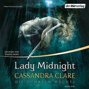 Cassandra Clare-Lady Midnight -Hoerbuch mp3