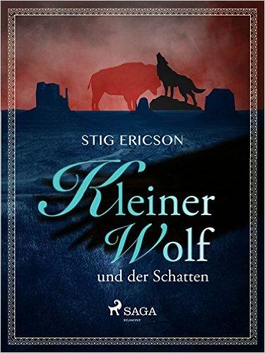 Ericson, Stig - Kleiner Wolf und der Schatten