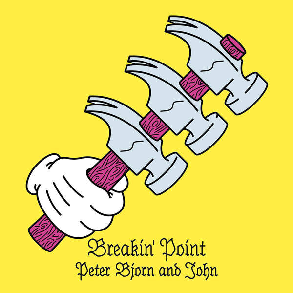 Peter Bjorn and John - Breakin' Point (2016)