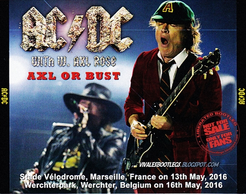 Rock Acdc Axl Or Bust Tour With Axl Rose 2016
