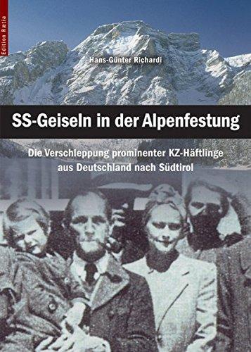 Richardi, Hans-Günter - Ss-Geiseln in der Alpenfestung