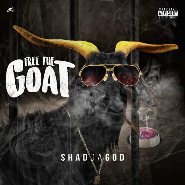 Shad Da God - Free the Goat (2016)