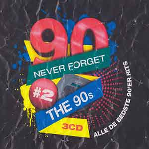 Never forget the 90s - Vol. 02 (3 CD)
