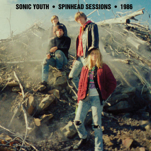 Sonic Youth - Spinhead Sessions (2016)
