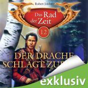 Robert Jordan - Das Rad der Zeit - 12 - Der Drache schlaegt zurueck