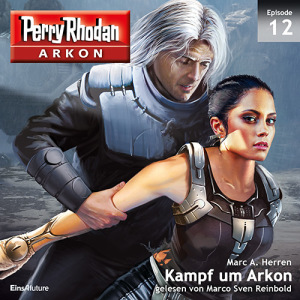 Perry Rhodan Arkon -12 Kampf um Arkon-