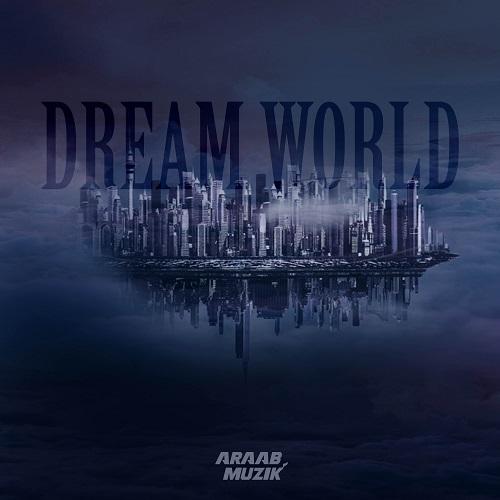 araabMUZIK - Dream World (2016)