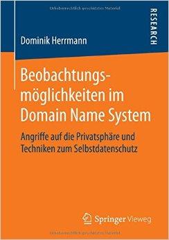 Dominik Herrmann-Beobachtungsmöglichkeiten im Domain Name System