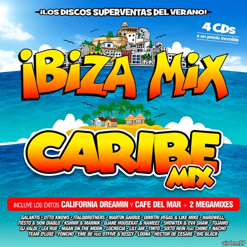 Ibiza Mix + Caribe Mix 2016 [4CD] (2016)