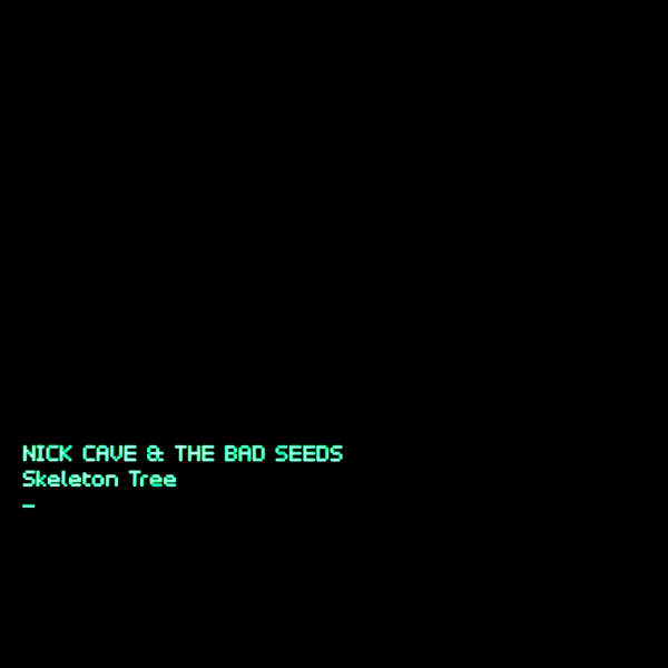 Nick Cave & the Bad Seeds - Skeleton Tree (2016)