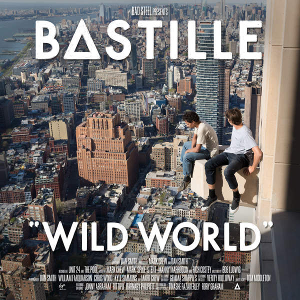 Bastille - Wild World (Deluxe Edition) (2016)