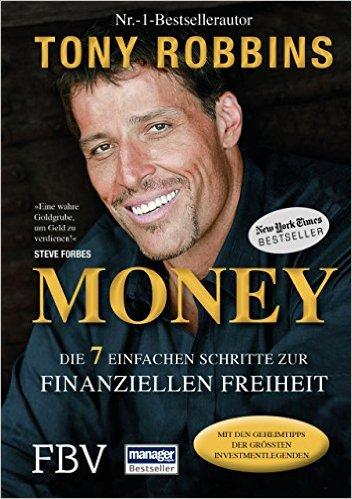 Robbins, Tony - Money - Die 7 einfachen Schritte zur finanziellen Freiheit