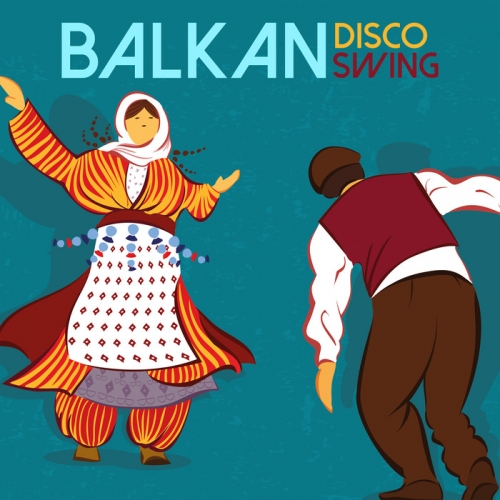 Balkan Disco Swing (2016)