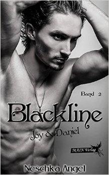 Angel, Neschka - Blackline 02 - Joy und Daniel