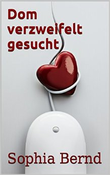 Bernd, Sophia - Dom verzweifelt gesucht