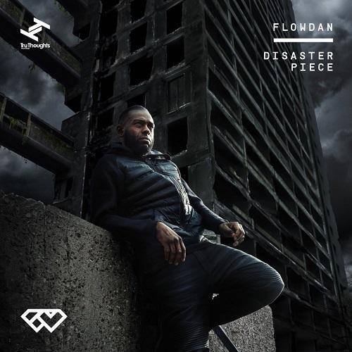 Flowdan - Disaster Piece (2016)