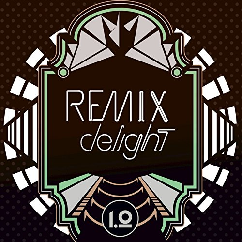 Remix Delight (2016)