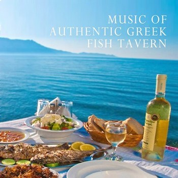 Music of Authentic Greek Fish Tavern  2016  Various Artist  Gkkmsnlz