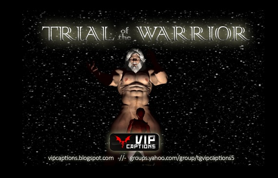 VipCaptions - Trial of the Warrior