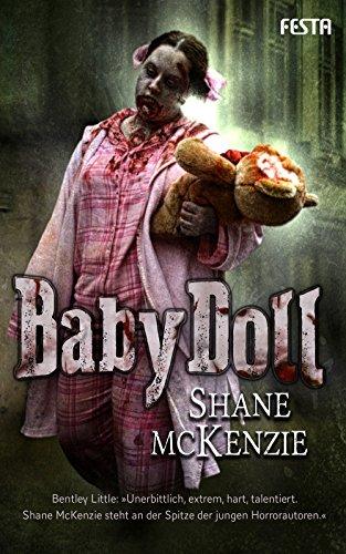 McKenzie, Shane - BabyDoll - Ein bizarres, brutales Horrordrama